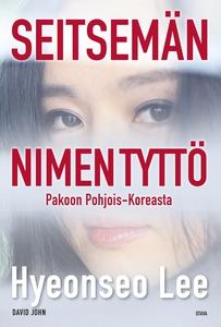 Seitsemän nimen tyttö (e-bok) av Hyeonseo Lee