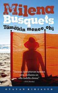 Tämäkin menee ohi (e-bok) av Milena Busquets