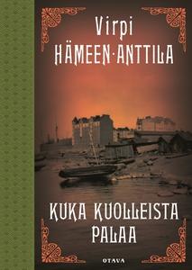 Kuka kuolleista palaa (e-bok) av Virpi Hämeen-A