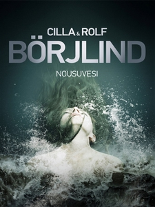 Nousuvesi (e-bok) av Rolf Börjlind, Cilla Börjl