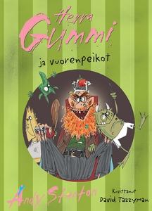 Herra Gummi ja vuorenpeikot (e-bok) av Andy Sta