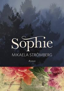 Sophie (e-bok) av Mikaela Strömberg
