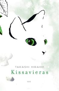 Kissavieras (e-bok) av Takashi Hiraide