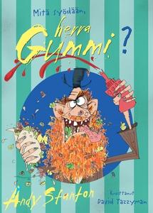 Mitä syödään, herra Gummi? (e-bok) av Andy Stan