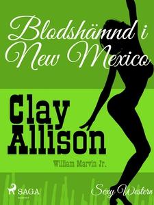 Blodshämnd i New Mexico (e-bok) av William Marv