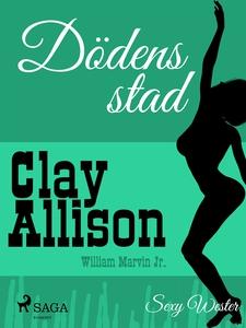 Dödens stad (e-bok) av William Marvin Jr.