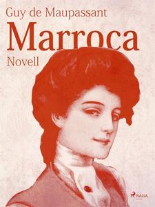 Marroca (e-bok) av Guy de Maupassant