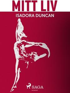 Mitt liv (e-bok) av Isadora Duncan