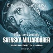 Svenska miljardärer, Mats Qviberg: Del 2