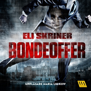 Bondeoffer (ljudbok) av Eli Skriner