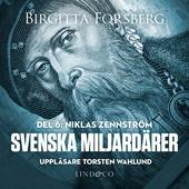 Svenska miljardärer, Niklas Zennström: Del 6