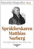 Språkforskaren Norberg – Återutgivning av text från 1833