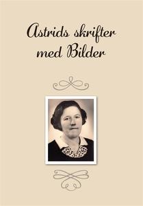Astrids skrifter med Bilder (e-bok) av Paul Val