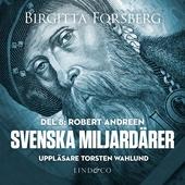 Svenska miljardärer, Robert Andreen: Del 8