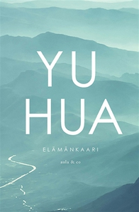 Elämänkaari (e-bok) av  Yu Hua