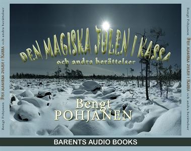 Den magiska julen i Kassa (ljudbok) av Bengt Po