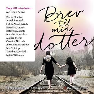 Brev till min dotter (ljudbok) av Katerina Jano