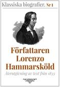 Författaren Lorenzo Hammarsköld – Återutgivning av text från 1833
