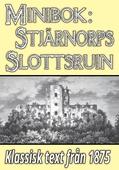 Minibok: Skildring av Stjärnorps slottsruin år 1875 – Återutgivning av historisk text