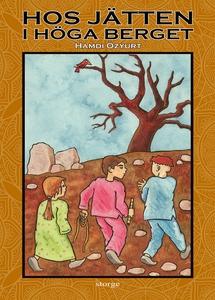 Hos jätten i höga berget (e-bok) av Hamdi Özyur