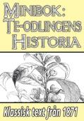 Minibok: Te-odlingens historia – Återutgivning av text från 1871