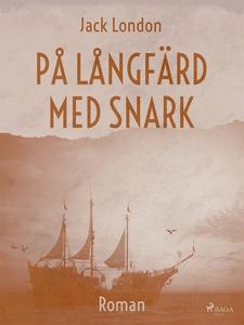 På långfärd med Snark (e-bok) av Jack London
