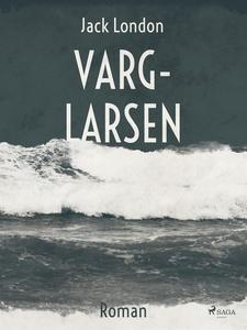 Varg-Larsen (e-bok) av Jack London