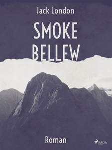 Smoke Bellew (e-bok) av Jack London