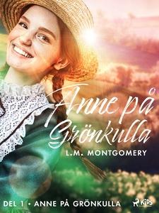 Anne på Grönkulla (e-bok) av Lucy Maud Montgome