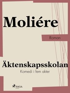 Äktenskapsskolan (e-bok) av Moliére,  Moliére