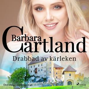 Drabbad av kärleken (ljudbok) av Barbara Cartla