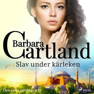 Slav under kärleken (ljudbok) av Barbara Cartla