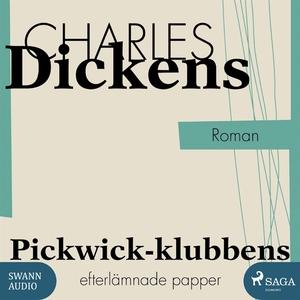 Pickwick-klubbens efterlämnade papper (ljudbok)