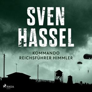Kommando Reichsführer Himmler (ljudbok) av Sven