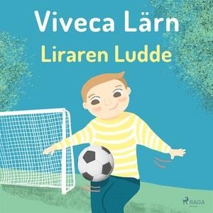 Liraren Ludde (ljudbok) av Viveca Lärn