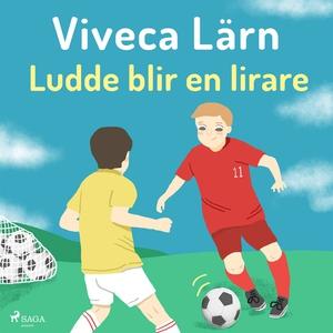 Ludde blir en lirare (ljudbok) av Viveca Lärn