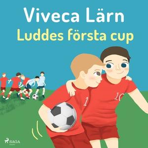 Luddes första cup (ljudbok) av Viveca Lärn