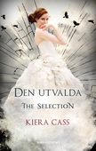 The Selection 3 - Den utvalda