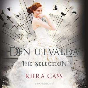 The Selection 3 - Den utvalda (ljudbok) av Kier