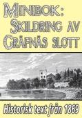 Minibok: Skildring av Gräfsnäs slott år 1869 – Återutgivning av historisk text