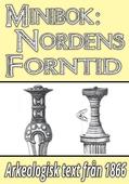 Minibok: Kulturens utveckling i Nordens forntid – Återutgivning av text från 1866