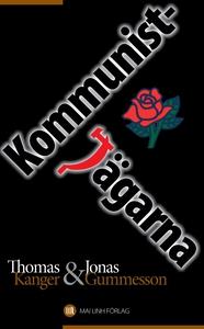 Kommunistjägarna (e-bok) av Thomas Kanger, Jona