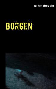 Borgen (e-bok) av Ellinor Häggström