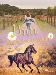 Unn (e-bok) av Marie-Louise Wallin