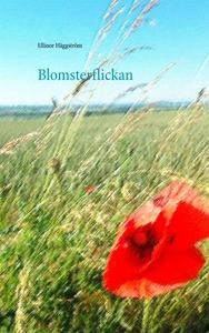 Blomsterflickan (e-bok) av Ellinor Häggström