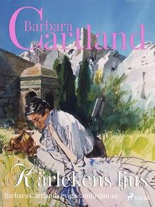 Kärlekens ljus (e-bok) av Barbara Cartland