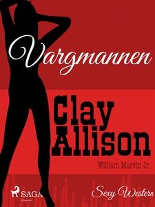 Vargmannen (e-bok) av William Marvin Jr.