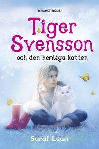 Tiger Svensson 1 - Tiger Svensson och den hemli
