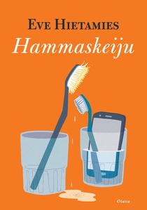 Hammaskeiju (e-bok) av Eve Hietamies