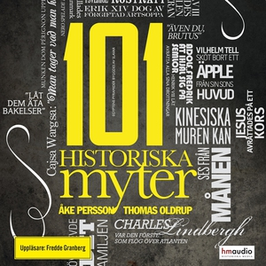 101 historiska myter (ljudbok) av Åke Persson,